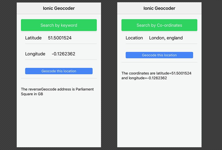 Geocoding and reverse geocoding examples displayed in an Ionic framework application running on iOS