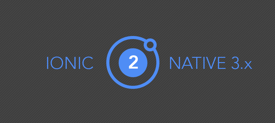 Implementing Ionic Native 3 in your mobile apps